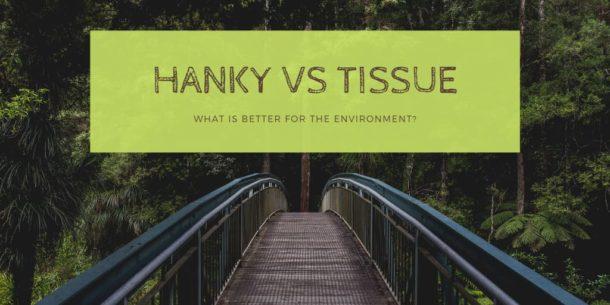 Tissue vs handkerchief