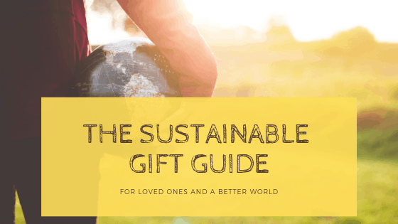 Eco-Friendly and Sustainable Gift Guide for 2020