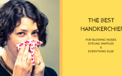 The Best Handkerchief for Blowing Nose & Stifling Sneezes